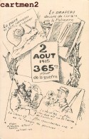 CARICATURE PATRIOTISME 365e JOUR DE GUERRE HENRI ATALAYA 18e REGIMENT TERRITORIAL DRAPEAU - Patrióticos
