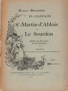 Armand BOURGEOIS   En Champagne St MARTIN D'ARBOIS Et LE SOURDON - Livres, BD, Revues