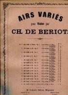 AIRS VARIES POUR VIOLON PAR SCHOTT Y CO. CH. DE BERIOT ZTU. - Partitions Musicales Anciennes