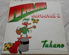 TUKANO ?– ITALIAN CARNAVAL  3  1986  ITALO- LP 33 GIRI - Dischi In Vinile