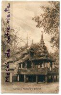 - Burma - Mandalay - Birmanie - Gateway Palace, Février 1916, Très Ancienne, TBE, Scans. - Myanmar (Burma)