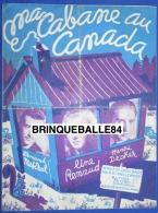 40 60 PARTITION PIANO GF MA CABANE AU CANADA LINE RENAUD ARMAND MESTRAL HENRI DECKER LOUIS GASTÉ MIREILLE BROCEY 194 - Autres