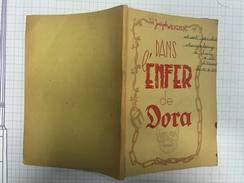 16S - Livre Dans L'enfer De Dora Camp Concentration Wilkens Avec Note - Politique