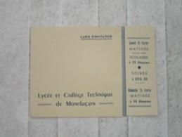 Carte D´Invitation Pour La Soirée Théatrale Du Lycée De MONTLUCON - Announcements