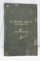 French Old Language Book - La Methode Directe, Deuxième Livre By Marc De Valette - Libros, Revistas, Cómics