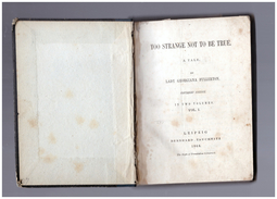 Too Strange To Be True A Tale  By Lady Georgiana Fullerton 1864 - Livres, BD, Revues