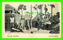 HAUTE-VOLTA, BURKINA FASO - VILLE INDIGÈNE - FEMME SEINS NUS - ÉCRITE EN 1931 - - Burkina Faso