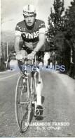 57928 ITALY CYCLING CICLISMO BALMAMION FRANCO SCUDERIA CYNAR POSTAL POSTCARD - Ciclismo