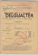 Billete De 1ª Clase - 1935 - Compañias De Los Ferrocarriles De:  Norte/Madrid A Zaragoza Y A Alicante/Nacional...España - Week-en Maandabonnementen
