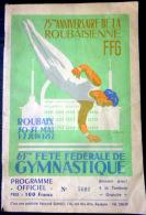 59   ROUBAIX  FETE FEDERALE DE GYMNASTIQUE 1952 PROGRAMME ET NOMBREUSES PUBLICITES - Programma's