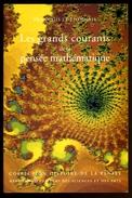 ** MATHEMATIQUES ** François Le Lionnais, Les Grands Courants De La Pensée Mathématique - Sonstige