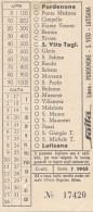 BIGLIETTO BUS USATO SAITTA - LINEA PORDENONE LATISANA 1965 - Bus