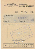 BIGLIETTO BUS USATO SAITTA - LINEA PORDENONE LATISANA 1971 - Bus
