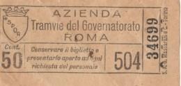 BIGLIETTO BUS USATO TRAMVIE DEL GOVERNATORATO ROMA CENT.50 ANNI 30 - Europa