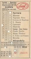 BIGLIETTO BUS USATO SAAF FERRARA MIRANDOLA 1953 ANDATA - Bus