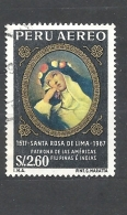 PERU    -  1967 Airmail - The 350th Anniversary Of The Death Of St. Rosa Of Lima, 1586-1617 Used - Peru