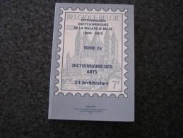 DICTIONNAIRES ENCYCLOPEDIQUES DE LA PHILATELIE BELGE T 2A Arts Architectures Timbre Poste Stamp Dicophil Dico Belgique - Timbres
