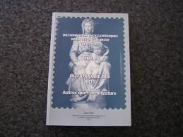 DICTIONNAIRES ENCYCLOPEDIQUES DE LA PHILATELIE BELGE T 2B Arts Autres Que L´ Architecture Timbre Poste Stamp - Andere Boeken