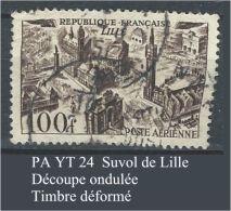 """FR Variétés Aerien Yt 24 """" Survol Lille """" 1949 Oblitéré Timbre Déformé - Varieteiten: 1945-49 Afgestempeld"""