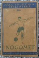 NOGOMET TRENIRANJE TEHNIKA I TAKTIKA, RALF HOKE 1923,  MALA SPORTSKA BIBLIOTEKA 3 - Libros