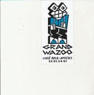 GRAND WAZOO - CAFE ROCK - AMIENS - AUTOCOLLANT - - Aufkleber