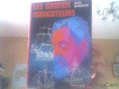 Les Grands Navigateurs : Texte Abrégé De Alain Bombard Et Daniel Billon - Livres, BD, Revues