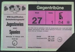 MATCH TICKETS, JUGOSLAVIJA - ŠPANJOLSKA 1974 YUGOSLAVIA - SPAIN, 13. FEBRUAR 1974,Qualifier For The World Cup In Germany - Match Tickets