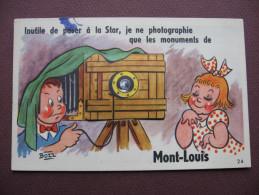 CPA 66 MONT LOUIS Je Photographie RARE CARTE A SYSTEME DEPLIANT MULTIVUES APPAREIL PHOTO Canton LES PYRENEES CATALANES - France