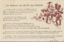 Cp Illustrateur LE RETOUR DU KON DE PRINZ Sedan Paris Vouziers Senlis Sarrebourg Metz Longwy Illustration GUILLAUME II - Patriotic