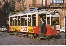 Nº 14 POSTAL DE UN TRANVIA DE BARCELONA EN CALLE MUNTANER-GRAN VIA  (BRANDY 103)  (TREN-TRAIN-ZUG) AMICS DEL FERROCARRIL - Tranvía