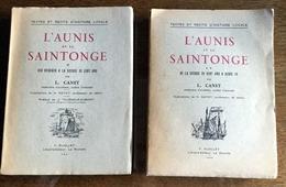 L. Canet. L'Aunis Et La Saintonge. Récits D'histoire Locale. La Rochelle. 2 Volumes - Poitou-Charentes
