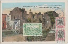 CPA REPUBLIQUE DOMINICAINE DOMINICAN REPUBLIC SANTO DOMINGO Ruinas San Francisco 3 Timbres Stamps 1929 - Dominican Republic