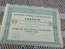 Compagnie Miniere Et Metallurgique De CARONTE (capital 7,5 Porté A 10)imprimerie RICHARD - Shareholdings