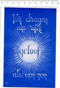 37001 ( 2 Scans ) Wij Dragen Ons Eijke Geloof Als Een Zon - Prokuur Der Frnaciskaanse Missie Gent - Autres