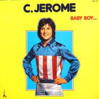 * LP *  C. JEROME - BABY BOY...(France 1974 EX-!!!) - Vinylplaten