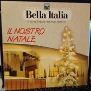 BELLA ITALIA 1989 IL NOSTRO NATALE - Weihnachtslieder
