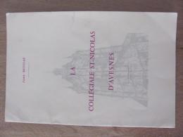 La Collegiale Saint Nicolas St D Avesnes Jean Mossay Sur Helpe Nord 59 1966 Architecture Nef Orgue - Tourisme