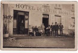42 VILLERS  CARTE PHOTO **Hotel Du Centre Broosselard** - Sin Clasificación