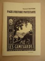 Protestant - Samuel  Bastide - Pages D'Histoire Protestante - Les Camisards - - Geschichte