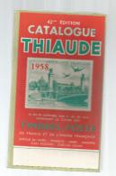 Catalogue De Timbres Poste, THIAUDE , France , Union Française , 288 Pages, 1957 , Frais Fr:  6.50€ - France