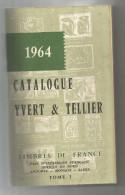 Catalogue De Timbres Poste, YVERT & TELLIER , 1964 , FRANCE , Pays D'expression Française , 488 Pages, Frais Fr:  6.50€ - France
