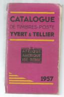 Catalogue De Timbres Poste, YVERT & TELLIER , 1957 , Afrique ,Amériques ,Asie... , 1230 Pages, Frais Fr:  13.50€ - Catalogues De Cotation