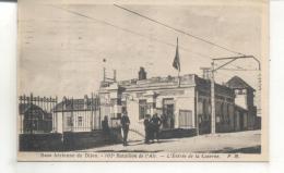 Base Aérienen De Dijon, 102e Bataillon De L'air, L'entrée De La Caserne - Dijon