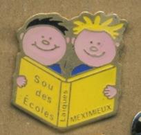 I# - PIN´S:  SOU DES ECOLES DE MEXIMIEUX - Associations