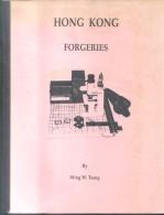 HONG KONG FORGERIES BY MING W. TSANG YEAR 1994 - 143 PAGES RARISIME - Fälschungen Und Nachmachungen