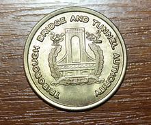 "Jeton De Péage Passage Du Pont De New-York - Manhattan ""Triborough Bridge And Authority / M 100"" Bridge Token - Monetary/Of Necessity"