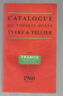 Catalogue De Timbres Poste, YVERT & TELLIER , France , Communauté Française... , 1960, 415 Pages , Frais Fr : 6.50€ - France