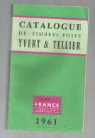 Catalogue De Timbres Poste, YVERT & TELLIER , 1961 , FRANCE , Communauté Française , 432 Pages, Frais Fr:  6.50€ - France