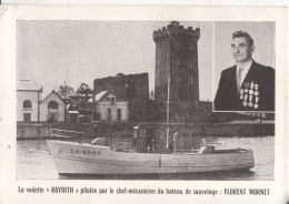 85 Les Sables D´olonne La Vedette  Raydith  Pilote  Par Florent Mornet - Sables D'Olonne
