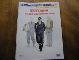Fascicule OSPREY,n°66,le Pilote De Hurricane RAF - Revues & Journaux